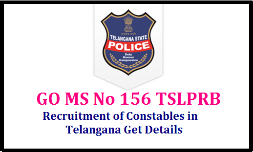 http://www.paatashaala.in/2017/10/tslprb-telangana-police-recruitment-vacancies-permission-ts-rsi-police-constable-recruitment-notification-eligibility-exam-syllabus-online-application-tslprb.in-hall-tickets-results-selection-list-download.htmlGO MS No 156 TSLPRB Recruitment of Constables in Telangana-Get Details Public Services – Home Department - Recruitment – Filling of (3897) Three Thousand Eight Hundred and Ninety Seven vacant posts in various categories under the control of Director General of Police, Telangana, Hyderabad, by Direct Recruitment through Telangana State Level Police Recruitment Board, Hyderabad – Orders – Issued. tslprb-telangana-police-recruitment-vacancies-permission
