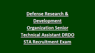Defense Research & Development Organization Senior Technical Assistant DRDO STA Recruitment Exam 2018 Govt Jobs Online