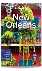 New Orleans Travel Guide Lonely Planet
