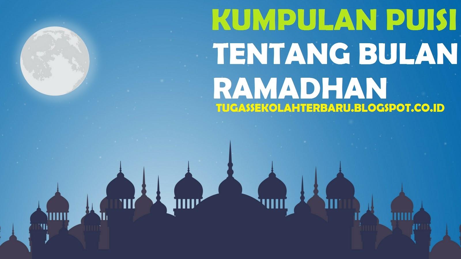 Kumpulan Puisi Tentang Bulan Puasa Ramadhan Lengkap ...