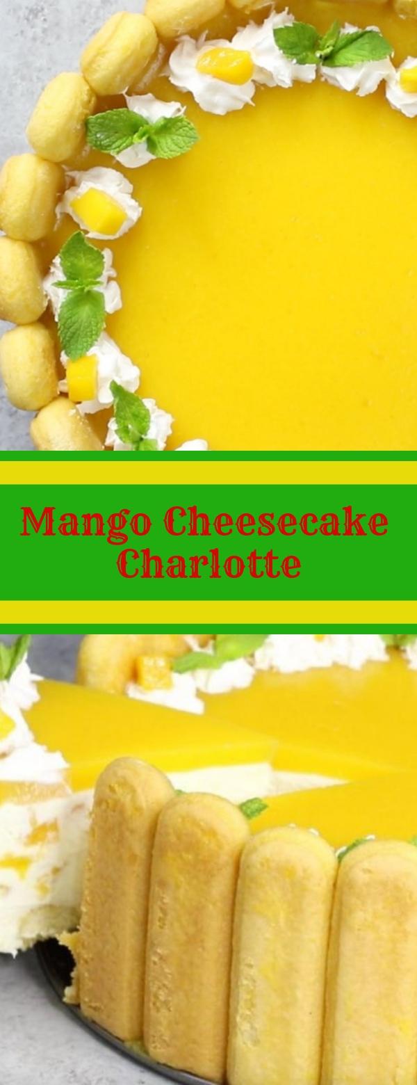 Mango Cheesecake Charlotte  #MangoCheesecake #NobakeCheesecake