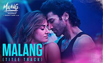 Malang Hindi Song Lyrics and Video - Malang (2020) || Aditya Roy Kapur, Disha Patani | Ved Sharma