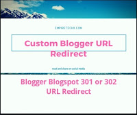 Easy way to do custom Blogger blogspot URL redirect from one post URL to another URL