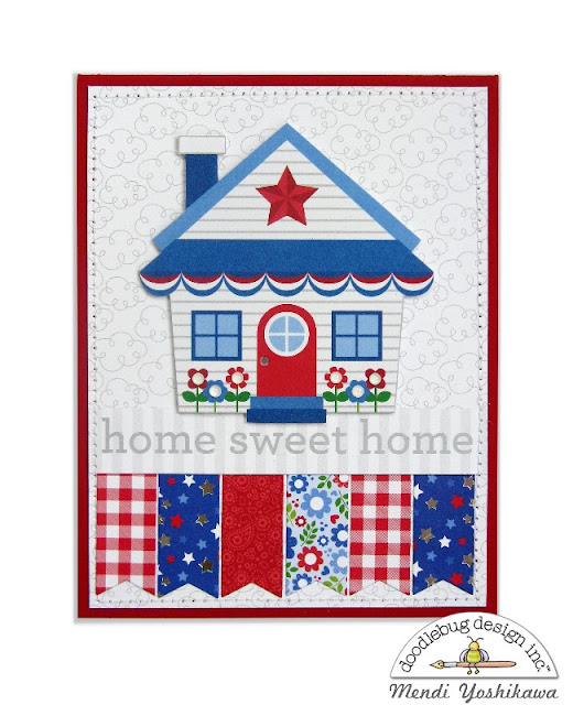 Doodlebug Yankee Doodle Home Sweet Home Everyday Card by Mendi Yoshikawa