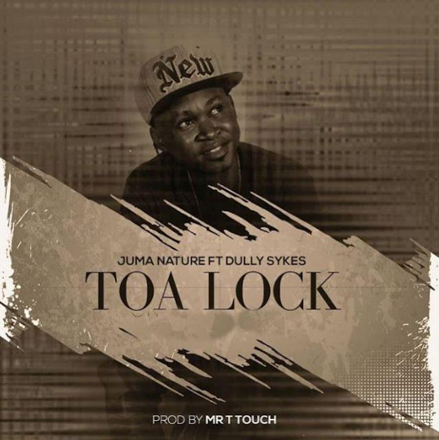 Juma Nature - Toa Lock Ft. Dully Sykes x (Towa Loki)