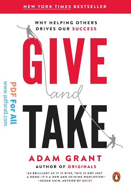 Give and Take: Why Helping Others Drives Our Success in PDF