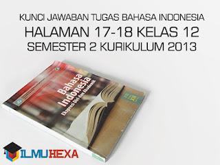 Kunci Jawaban Tugas Bahasa Indonesia Halaman 17-18 Kelas 12 Semester 2 Kurikulum 2013