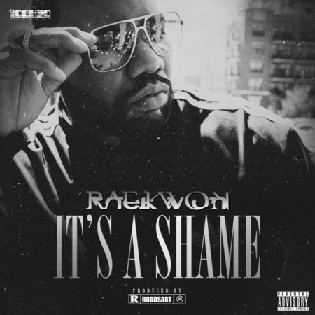 Raekwon – It's A Shame