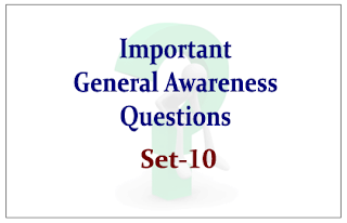 List of Expected General Awareness Questions for Upcoming IBPS PO/RRB Exams 2015 Set-10