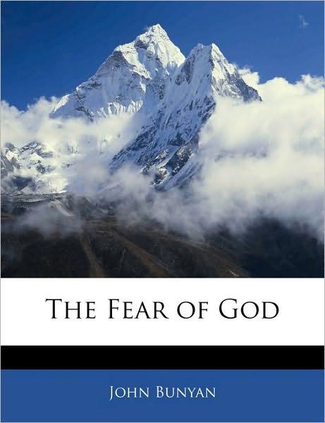 John Bunyan-The Fear Of God-