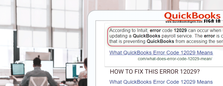 How to Fix QuickBooks Error 12029