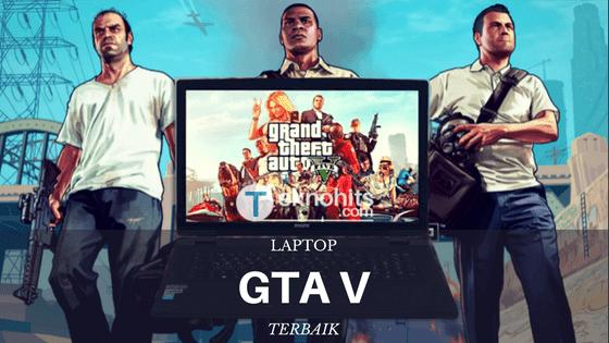Laptop untuk Game GTA 5 Murah