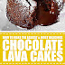 How To Make The Easiest & Most Delicious Chocolate Lava Cakes