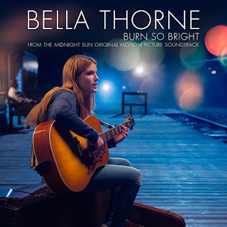 midnight sun soundtracks-bella thorne-burn so bright