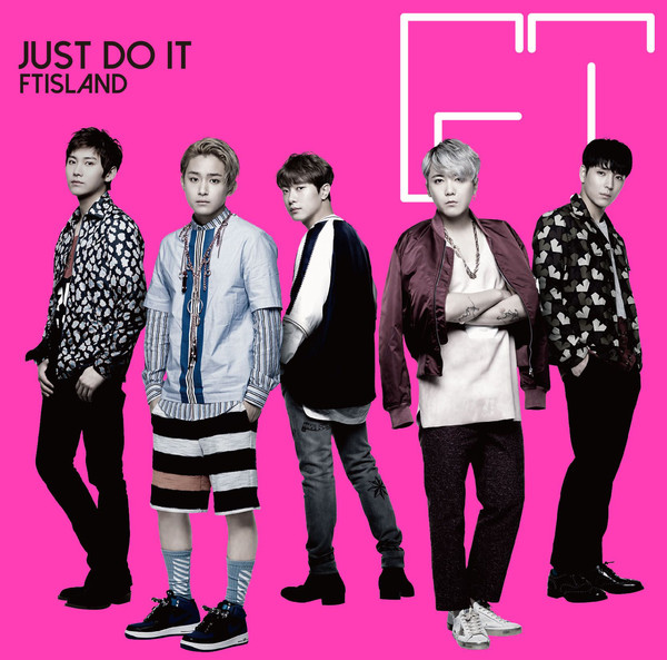 [Single] FTISLAND – JUST DO IT (2016.08.17/MP3/RAR)