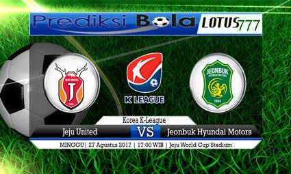 Prediksi Pertandingan antara Jeju United vs Jeonbuk Hyundai Motors Tanggal 27 AGUSTUS 2017