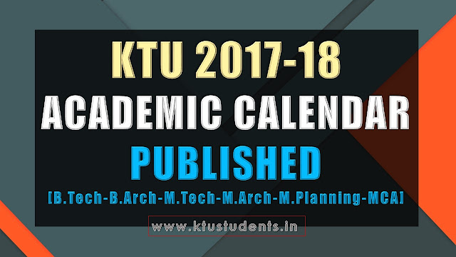ktu b.tech academic calendar 2017 2018