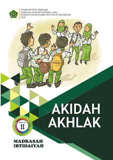 Buku Akidah Akhlak SD/MI Kelas 1 2 3 4 5 6 Kurikulum 2013 Versi Final 2020