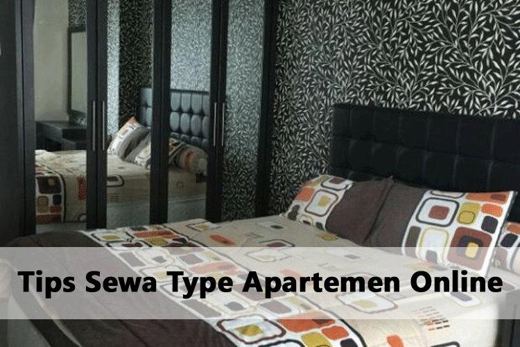 Tips Sewa Type Apartemen Online