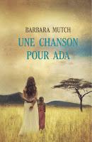 http://leden-des-reves.blogspot.fr/2016/12/une-chanson-pour-ada-barbara-mutch.html