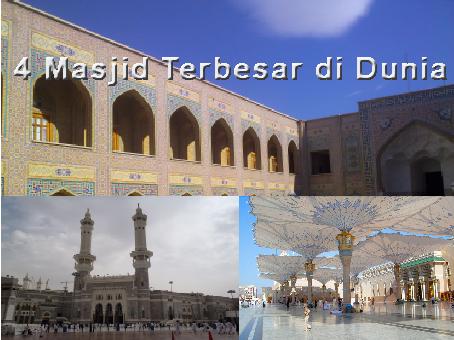 4 Masjid Terbesar di Dunia