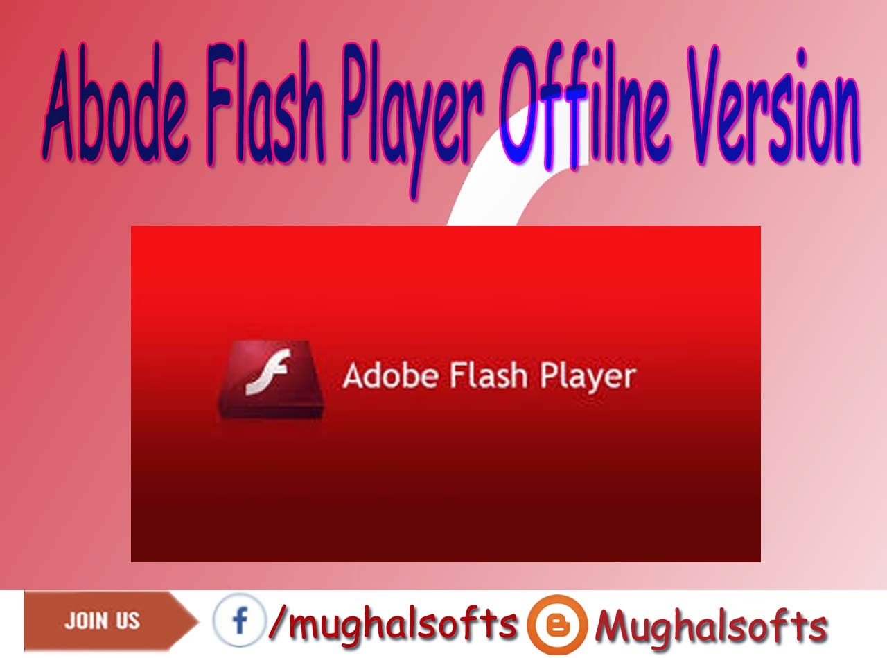 Adobe Flash Player | Offline Installer | Latest Version