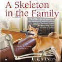 A Skeleton in the Family by Leigh Perry, A Family Skeleton Mystery photo