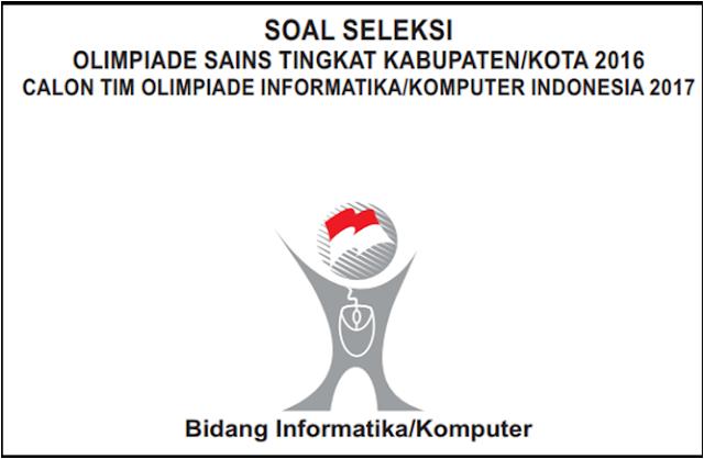 Contoh Soal OSK Informatika Komputer SMA/MA 2019  Lengkap Dengan Kunci Jawaban