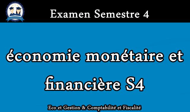 Examen Economie Monétaire et Financière S4
