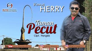 Lirik Lagu Kang Herry - Taman Pecut