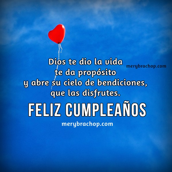 Tarjetas cristianas de cumpleaños con saludos para amiga, hermana, hija, bendiciones y buenos deseos para felicitar por Meru Bracho
