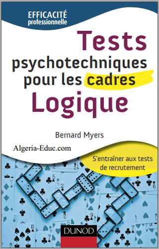 Livre : Tests psychotechniques pour les cadres, Logique - Bernard Myers PDF