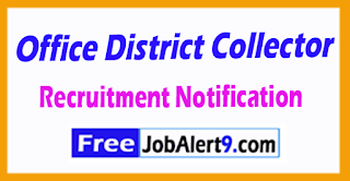 Office District Collector Recruitment  Notification