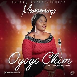 Oyoyo Chim - Maureen Sings Lyrics