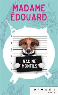 https://lacaverneauxlivresdelaety.blogspot.fr/2016/07/madame-edouard-de-nadine-monfils.html