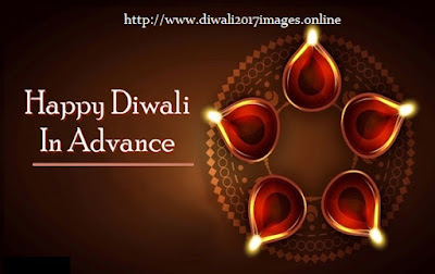 Advance Diwali 2017 Wishes, Messages, Status