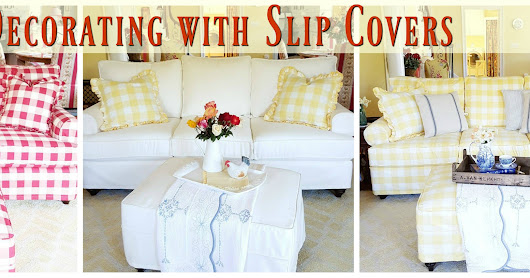 Decorating with Slip Covers
