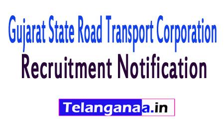 Gujarat State Road Transport CorporationGSRTC Recruitment Notification 2017