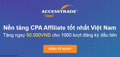 hướng dẫn đăng ký tiếp thị liên kết Accesstrade