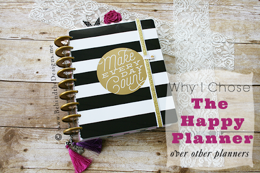 Why I Chose The Happy Planner (Over Other Planners)