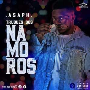 Asaph - Truques Dos Namoros (Kizomba)