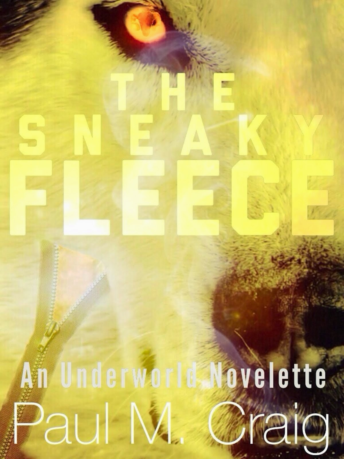 The Sneaky Fleece (An Underworld Novelette)