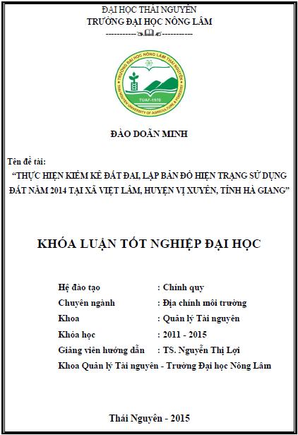 Thực hiện kiểm kê đất đai lập bản đồ hiện trạng sử dụng đất năm 2014 tại xã Việt Lâm huyện Vị Xuyên tỉnh Hà Giang