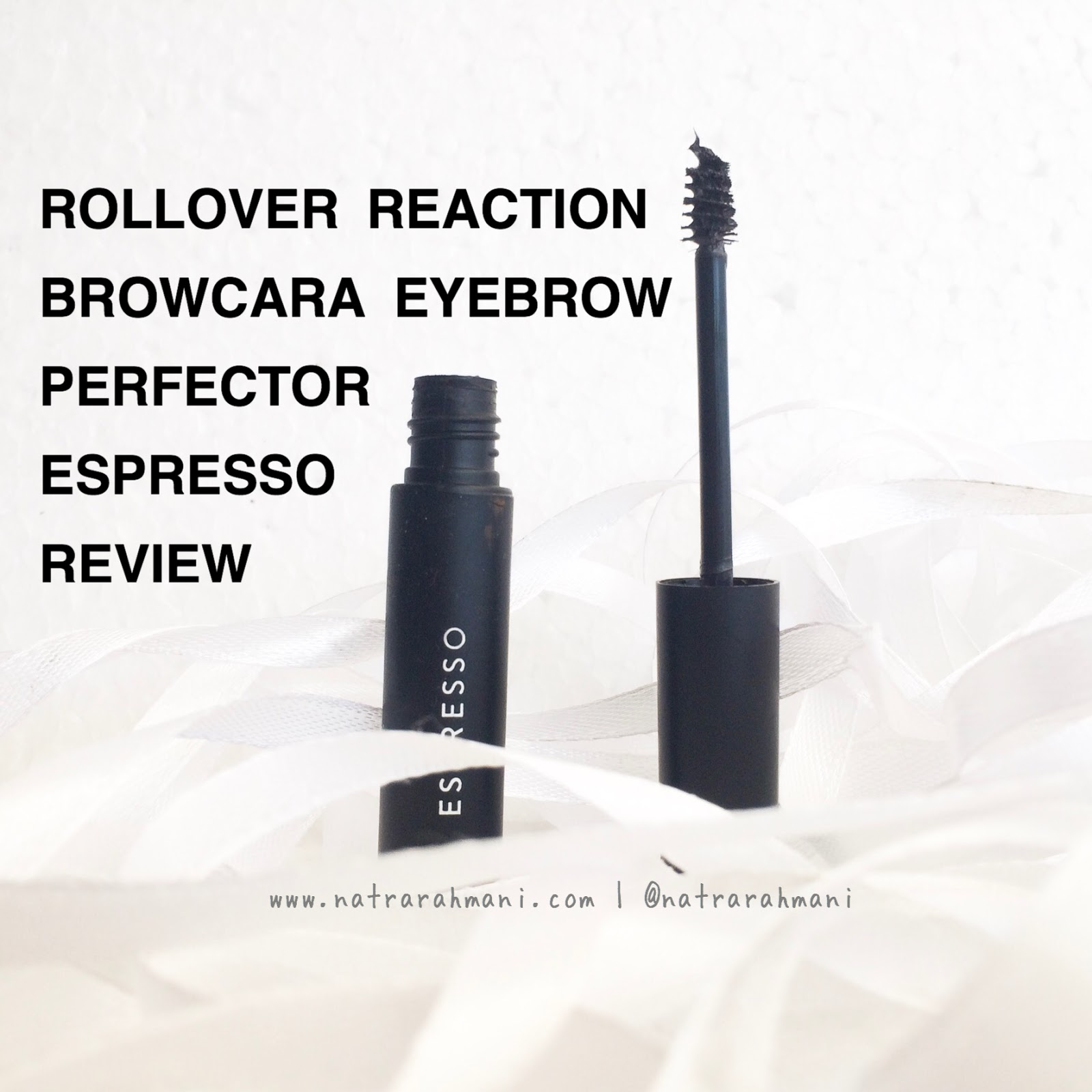 rollover-reaction-browcara-eyebrow-perfector-espresso-review-natrarahmani