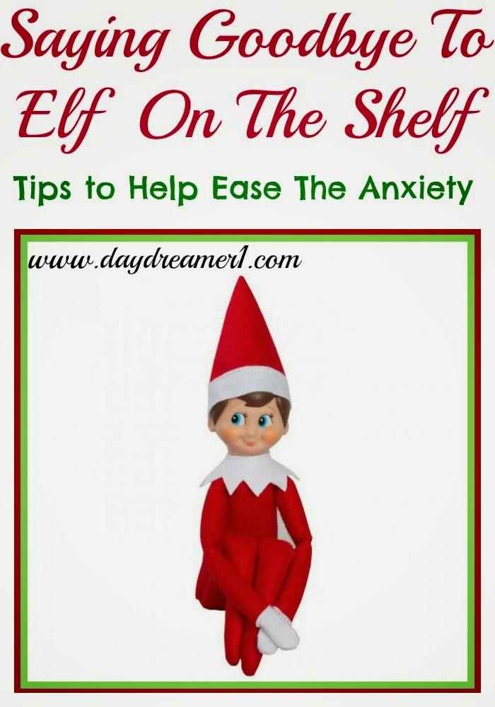 Elf On The ShelfSaying Goodbye Day Dreamer