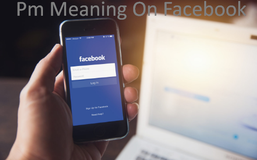 Pm Meaning On Facebook