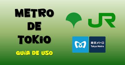 Guía de uso del metro de Tokio