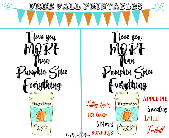 Free Fall Printable Wall Art Pumpkin Spice Everything Love You More coffee cup pumpkin