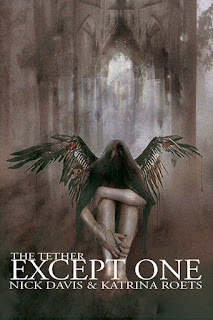 The Tether Saga - Katrina Roets - Except One - Books