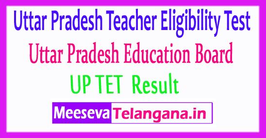 Uttar Pradesh Teacher Eligibility Test UPTET Result 2018